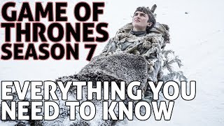 [Game of Thrones] Season 7 Everything You Need to Know | No Spoilers | #PrepareforWinter