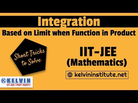 Integration |  Based on Limit when Function in Product | Short Tricks | Mathematics | IIT-JEE