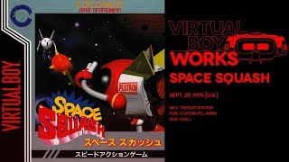 Space Squash retrospective: In the court of the crimson swing | Virtual Boy Works #15
