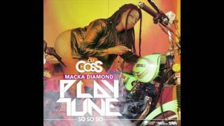 Dj CosS Feat Macka Diamond - Play Tune (Radio Edit)