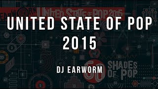 DJ Earworm - United State of Pop 2015 (50 Shades of Pop) [Official Lyrics]