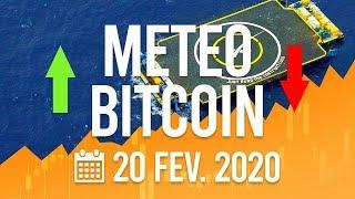 La Météo Bitcoin FR - Jeudi 20 février 2020 - Analyse Crypto Fanta