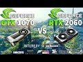 RTX 2060 vs GTX 1070 Test in 10 Games
