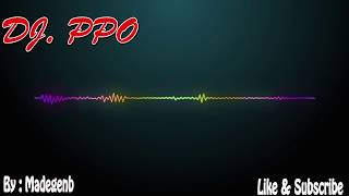 Gambar cover DJ BREAKBEAT MIX SPESIAL ULANG TAHUN (HAPPY BIRTHDAY) - DJ PPO