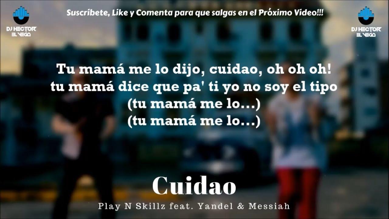 Yandel & Messiah - Cuidao (Letra/Lyrics) 2018 [PROD. PLAY N SKILLZ]