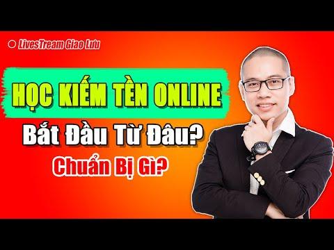 Học Kiếm tiền Online cần bắt đầu từ đâu? Chuẩn bị gì?