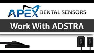 Apex Dental Sensors Work With ADSTRA