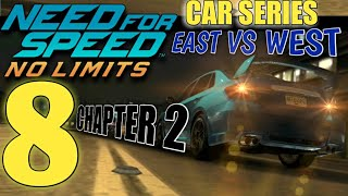 NEED FOR SPEED No Limits - Car Series : East VS West : Chapter 2 | part 8