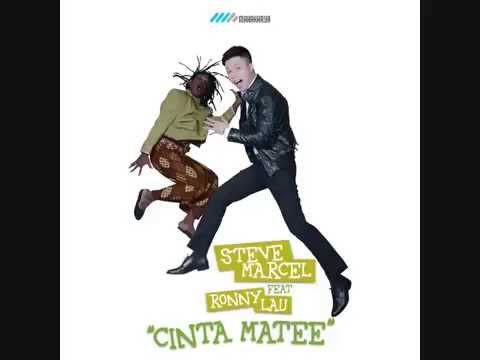 Steve Marcel feat. Rony Lau - Cinta Matee (Audio Version)