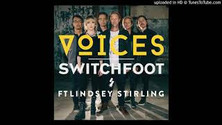 Switchfoot - Voices (Feat. Lindsey Stirling).