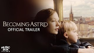 BECOMING ASTRID - Official U.S. Trailer YouTube Videos