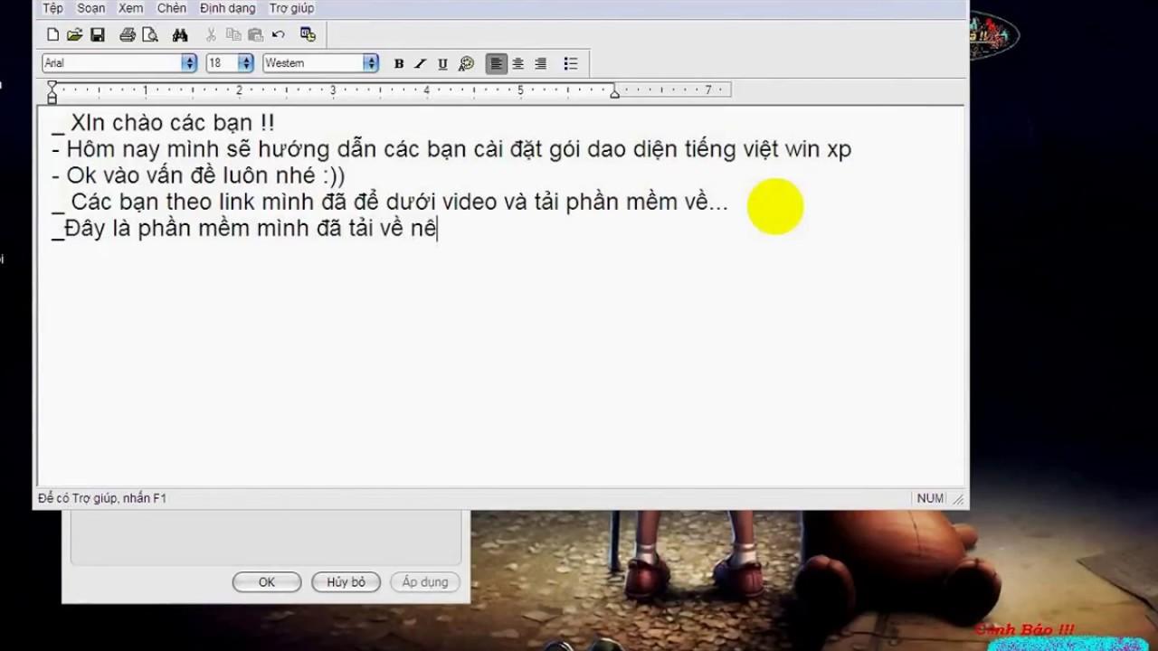 Cài Đặt Dao Diện Tiếng Việt Cho Win XP Trong 30s ….