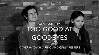 Sam Smith - Too Good at Goodbyes ft Rap by Zach (cover by Carly & Zach)