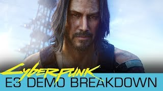 ⛏️ Breaking Down the Cyberpunk 2077 Private Demo from E3 2019