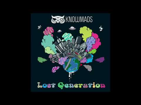 KnowMads - Lost Generation (2018)