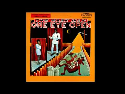 The Mask Man and The Agents -  One Eye Open