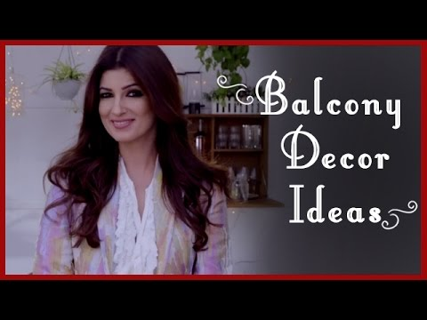 Balcony Decoration Ideas Garden Ideas By Twinkle Khanna
