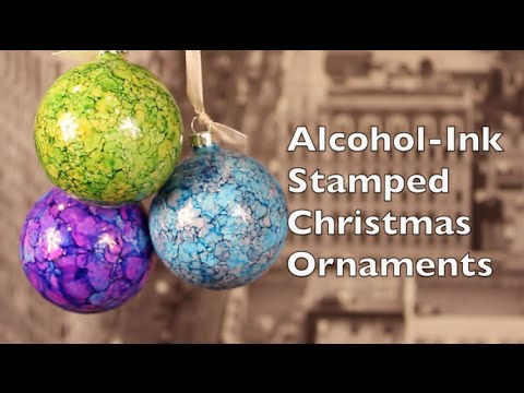 Alcohol Ink Christmas Ornaments.Diy Christmas Decorations How To Make Alcohol Ink Stamped Christmas Decorations