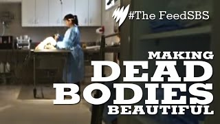The Mortician: Making Dead Bodies Beautiful I The Feed