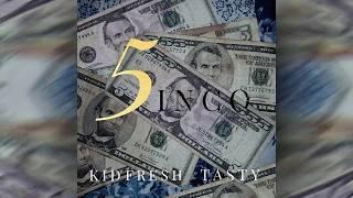 Kid Fresh Feat. Tasty - 5ɪɴᴄᴏ