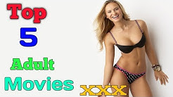 Top 5 Adult Movies | Hollywood movie dub in hindi | hot