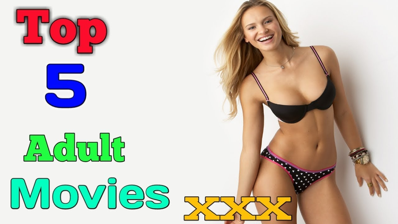 Download Top 5 Adult Movies | Hollywood movie dub in hindi | hot