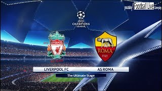 PES 2018 | Liverpool FC vs AS Roma | UEFA Champions League (UCL) | Gameplay PC