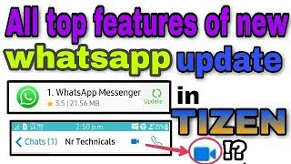 All top features of new whatsapp update in tizen os (z1,z2,z3,z4)