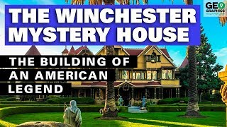 The Winchester Mystery House: The Building of an American Legend