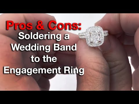 Soldering a Wedding Band to the Engagement Ring – Pros & Cons |  Vanessa Nicole Jewels