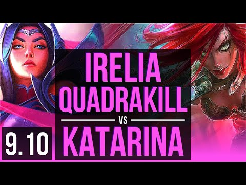 IRELIA Vs KATARINA (MID)   Quadrakill, 5 Early Solo Kills, KDA 14/1/3   Korea Master   V9.10
