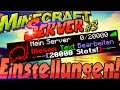 Minecraft Server Einstellungen Ändern: Slots + Name + Bild + Server.propeties + Seed + Texture Pack