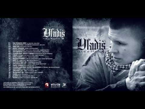 Vladis - Žijem+ Feat.Laky (Fenix)