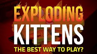 Exploding Kittens 💥🙀 Card Game or App - What