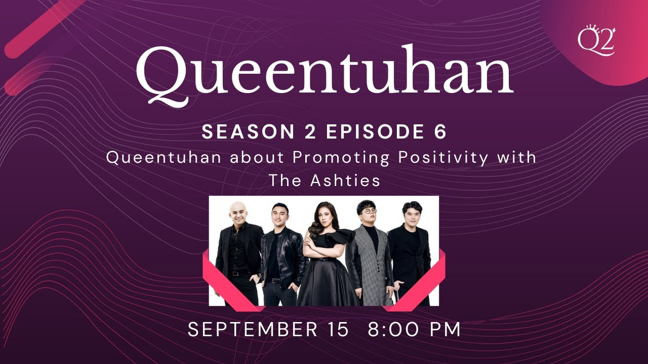 Season 2 Episode 6: Queentuhan about Promoting Positivity with The Ashties