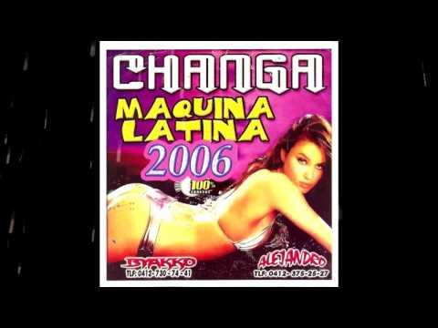 Maquina Latina 1 - @ByakkoDj y AlejandroDj - Changa 2006 - Tukky House Venezuela Retro