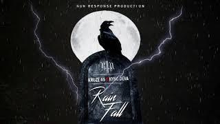 Kruze 45 x Kyng Deva Rain Fall (Official Audio)