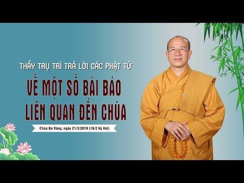 Thầy Trụ Trì Trả Lời Các Phật Tử Về Một Số Bài Báo Liên Quan Đến Chùa Ba Vàng