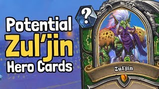 Potential Zul'jin Hero Cards - Hearthstone