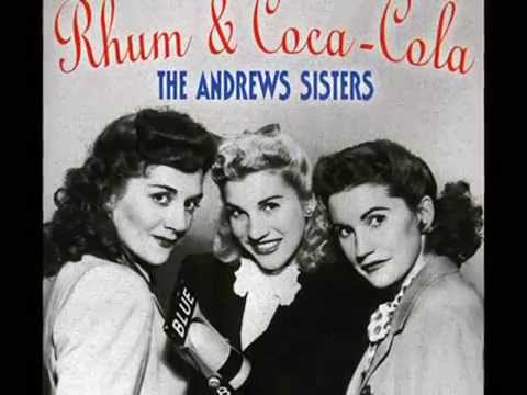 The Andrews Sisters - Rum and Coca~Cola (1945)