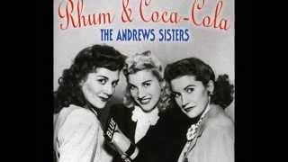 Andrews Sisters - Rum and Coca~Cola (1945)