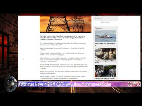 The Watchman News 05/11/2017 Why does Labour want to control National Grid?