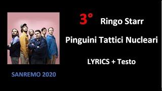 3° Ringo Starr – I Pinguini tattici Nucleari ( SANREMO LYRICS + Testo)