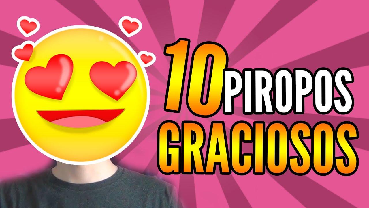 10 PIROPOS GRACIOSOS | Igna - ViYoutube