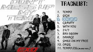 (FULL ALBUM) EXO  (엑소) 'DON'T MESS UP MY TEMPO'