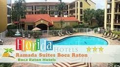 Ramada Suites Boca Raton - Boca Raton Hotels, Florida