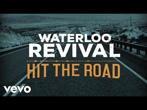 Waterloo Revival - Hit The Road (Lyric Version)