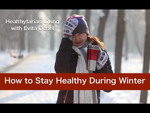 How to Stay Healthy During the Winter (full class with Evita Ochel)