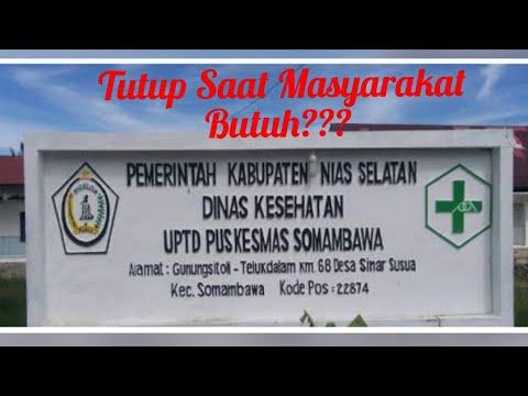 Puskesmas Somambawa Tutup, Masyarakat Minta Pak Jokowi Beri Evaluasi Pelayanan Kesehatan di Nisel