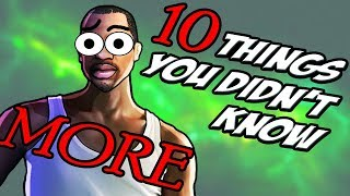 10 MORE Things You Didn't Know About GTA San Andreas